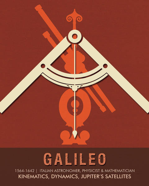Best Selling Mixed Media - Science Posters - Galileo Galilei - Astronomer, Physicist, Mathematician by Studio Grafiikka