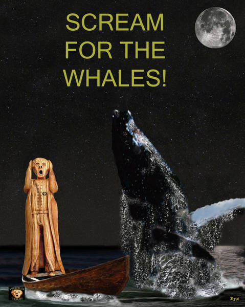 Save The Whales Mixed Media - Scream For The Whales by Eric Kempson