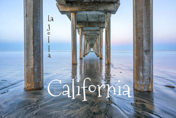 Scripps Pier Photograph - Scripps Pier With Text by Joseph S Giacalone