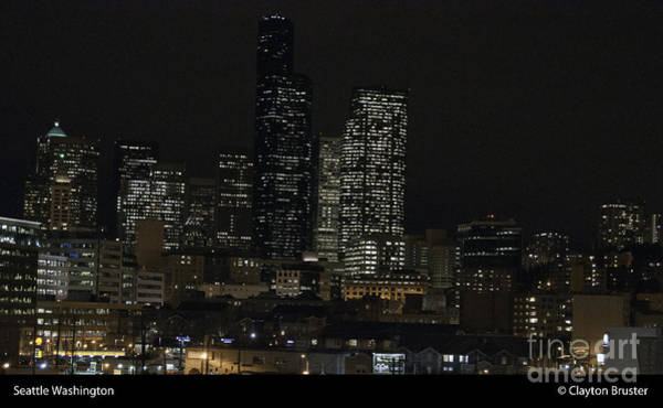 Photograph - Seattle At Night by Clayton Bruster