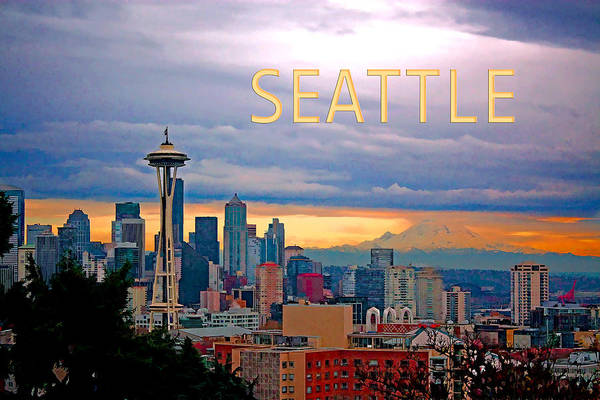 Mount Rainier Painting - Seattle At Sunset Text Seattle by Elaine Plesser