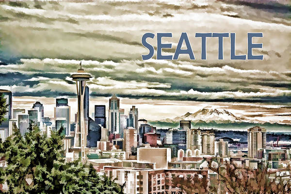 Mount Rainier Painting - Seattle Skyline In Fog And Rain Text Seattle by Elaine Plesser