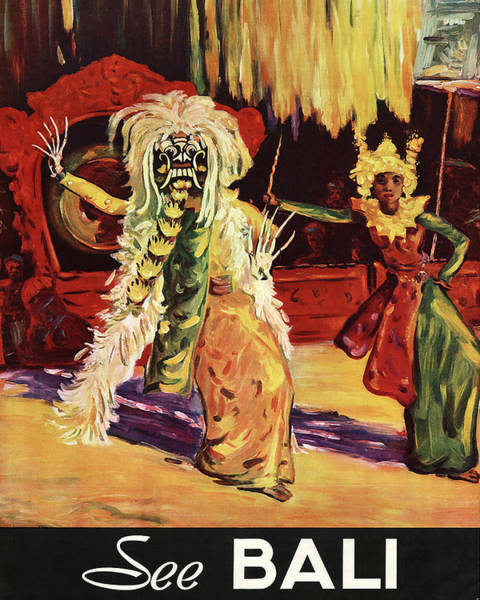 Traditional Dances Painting - See Bali, Traditional Dance, Vintage Travel Poster by Long Shot