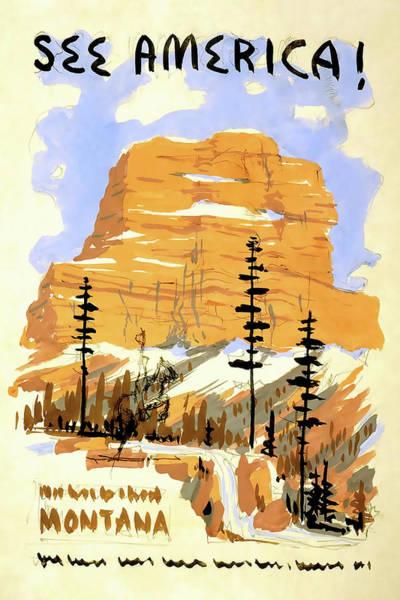 Wall Art - Photograph - See Montana Vintage Travel by Daniel Hagerman
