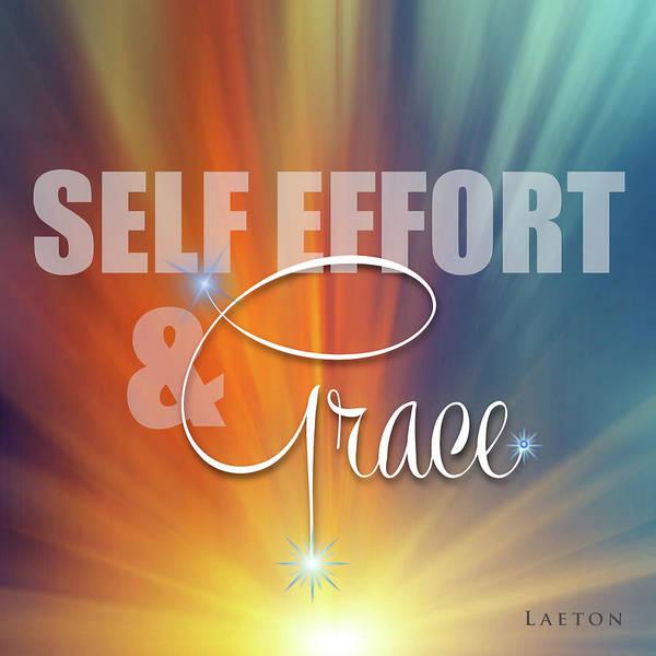 Digital Art - Self Effort And Grace by Richard Laeton