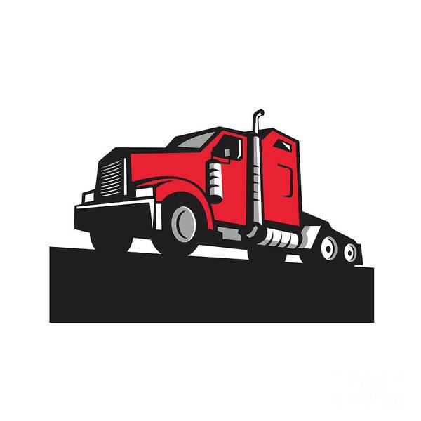 Semi-truck Digital Art - Semi Truck Tractor Low Angle Retro by Aloysius Patrimonio