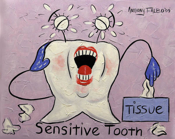 Painting - Sensitive Tooth by Anthony Falbo
