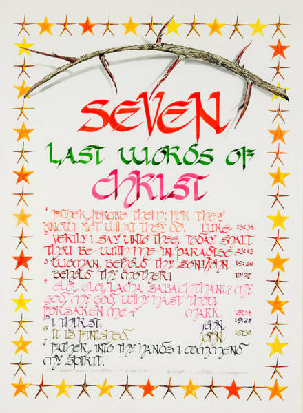 Secondary Colors Mixed Media - Seven Last Words Of Christ by John Morris