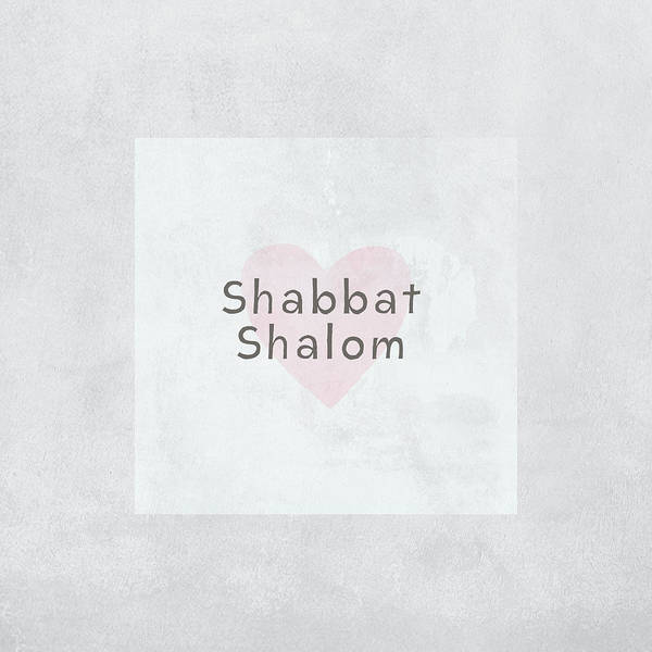 Family Room Mixed Media - Shabbat Shalom Soft Heart- Art By Linda Woods by Linda Woods