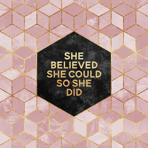 Text Wall Art - Digital Art - She Believed She Could by Elisabeth Fredriksson