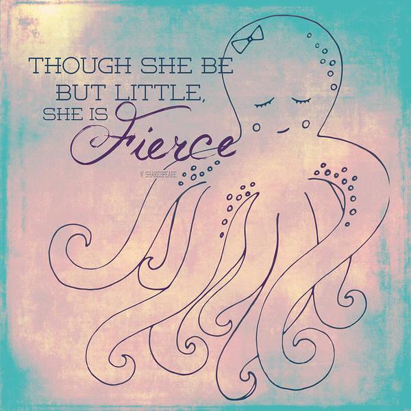 Wall Art - Digital Art - She Is Fierce Octopus 1 by Brandi Fitzgerald
