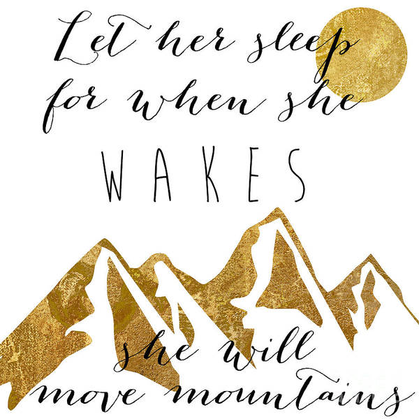 Gold Painting - She Moves Mountains by Mindy Sommers