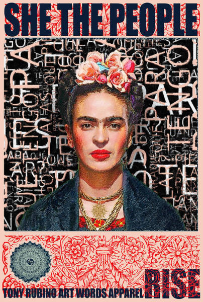 Wall Art - Painting - She The People Frida by Tony Rubino