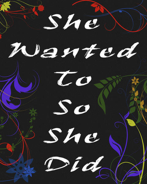Mixed Media - She Wanted To So She Did by Dan Sproul