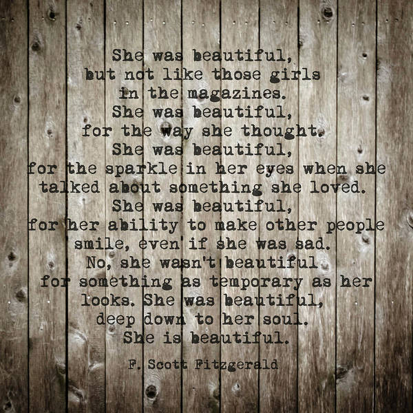 Photograph - She Was Beautiful By F. Scott Fitzgerald #woodbackground #poem  by Andrea Anderegg
