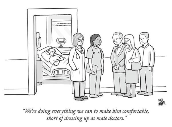 Make Up Drawing - Short Of Dressing Up As Male Doctors by Paul Noth