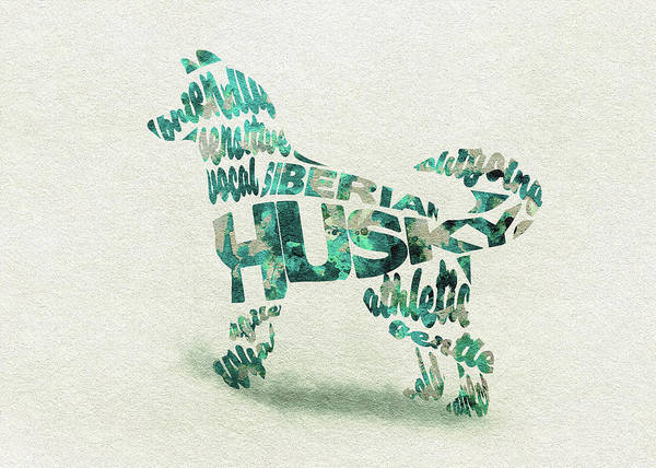 Painting - Siberian Husky Watercolor Painting / Typographic Art by Inspirowl Design