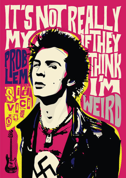 Bassist Wall Art - Digital Art - Sid Vicious Pop Art Quote Punk Portrait by BONB Creative
