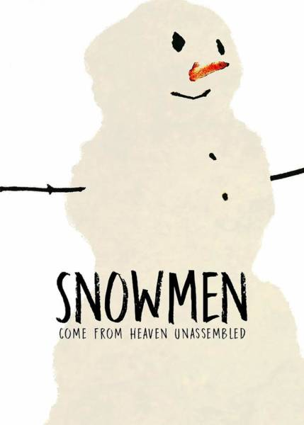 Simply Snowman Quote Art Print by JAMART Photography