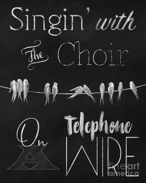 Quote Digital Art - Singing Birds On A Wire Chalkboard Art by Tina Lavoie