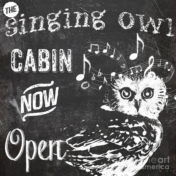 Owl Wall Art - Painting - Singing Owl Cabin Rustic Sign by Mindy Sommers