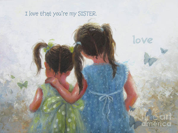 Wall Art - Painting - Sister Love And Words by Vickie Wade