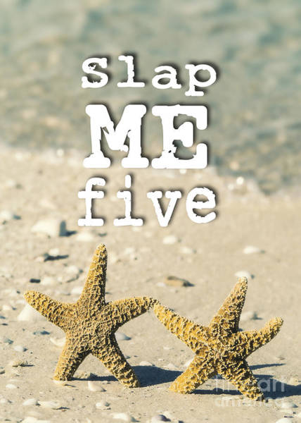 Partner Photograph - Slap Me Five by Edward Fielding