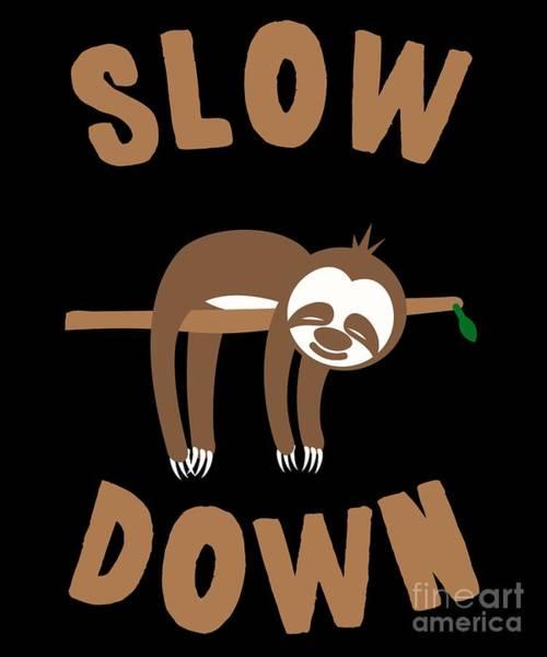 Slow Down Sloth Art Print