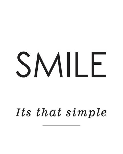 Smile Mixed Media - Smile -its That Simple by Studio Grafiikka