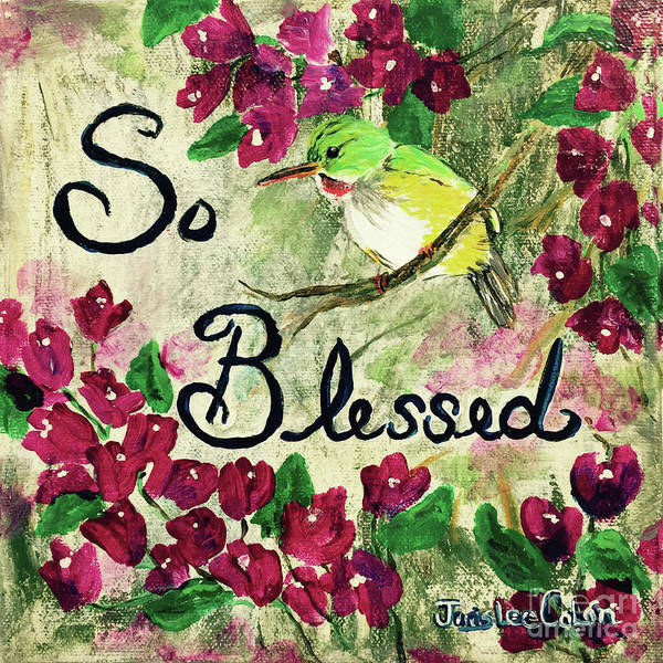Painting - So Blessed by Janis Lee Colon