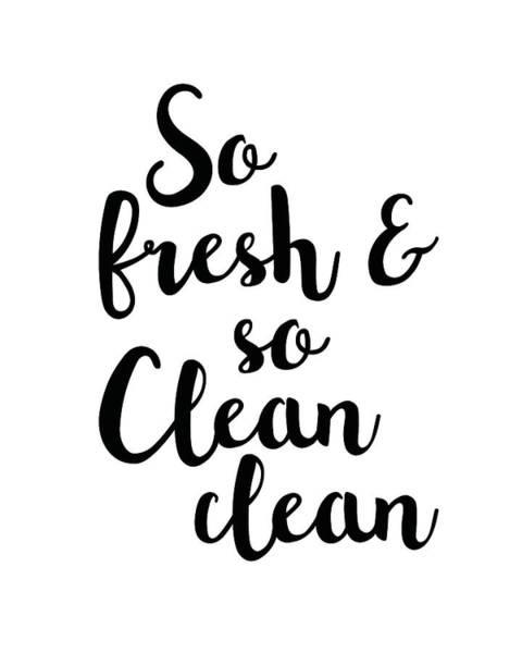 Fresh Mixed Media - So Fresh And So Clean Clean by Studio Grafiikka