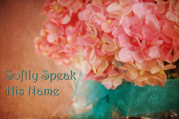 Photograph - Softly Speak His Name Holiday Card by Paulette B Wright