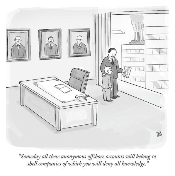 Ethics Drawing - Someday All These Anonymous Offshore Accounts by Paul Noth