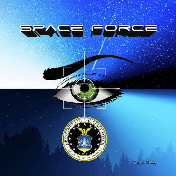 Digital Art - Space Force by Chuck Staley