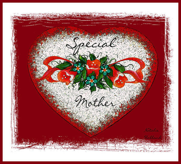 Love Letter Mixed Media - Special Mother Heart by Natalie Holland