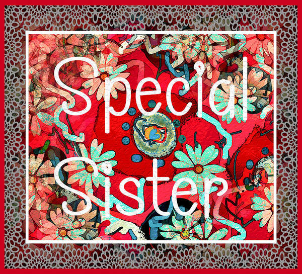 Red Poppy Mixed Media - Special Sister by Natalie Holland