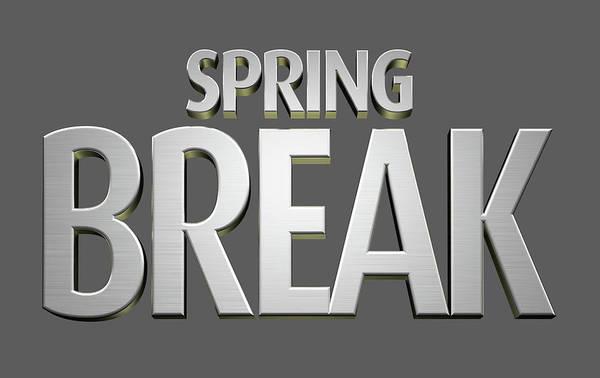 Spring Break Wall Art - Digital Art - Spring Break Text by Allan Swart
