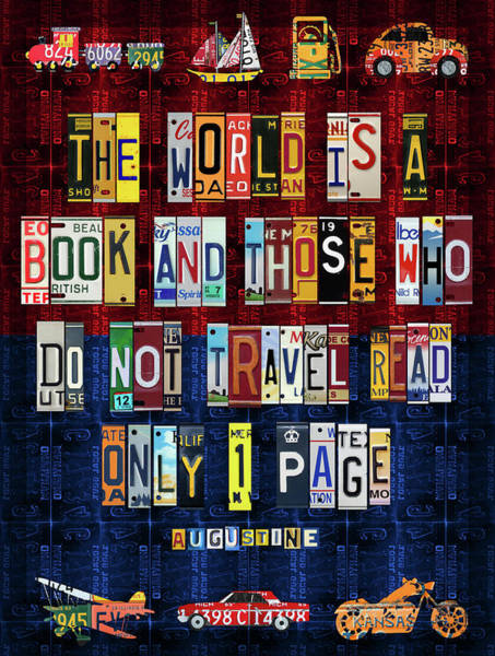 St Mixed Media - St Augustine Quote On Travel The World Is A Book Recycled Vintage License Plate Art by Design Turnpike