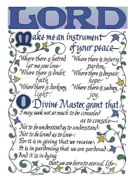 Drawing - St Francis Prayer   Lord Make Me An Instrument Of Your Peace by Jacqueline Shuler