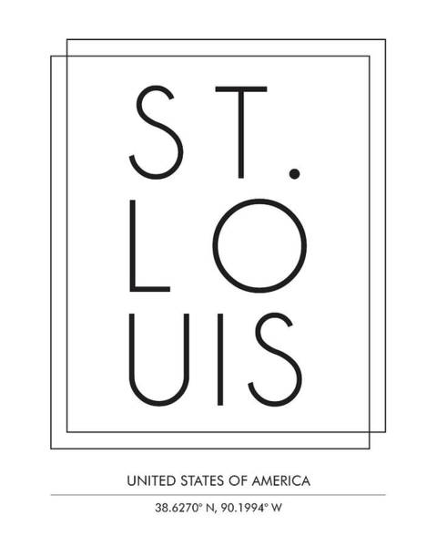 St Mixed Media - St Louis, United States Of America - City Name Typography - Minimalist City Posters by Studio Grafiikka