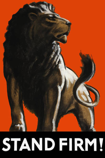 Male Lion Painting - Stand Firm Lion - Ww2 by War Is Hell Store