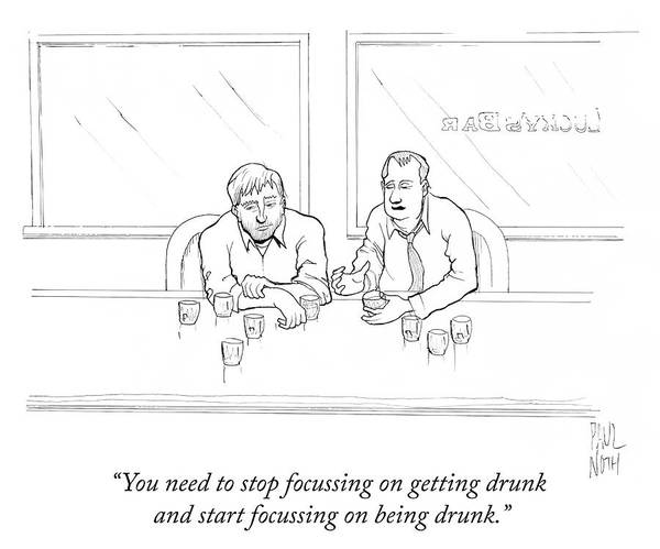 Goals Drawing - Start Focussing On Being Drunk by Paul Noth