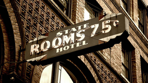 Vintage Neon Sign Photograph - State Hotel - Seattle by Stephen Stookey