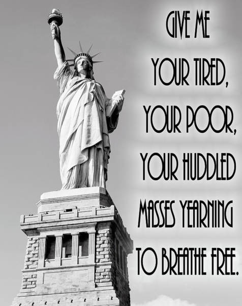 Democrat Mixed Media - Statue Of Liberty Quote by Dan Sproul