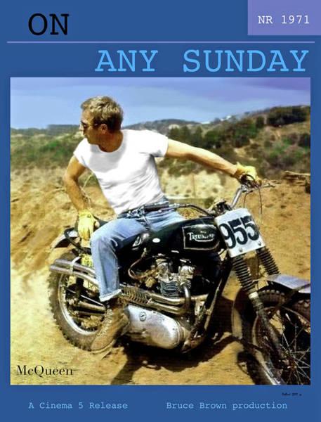 Getaway Mixed Media - Steve Mcqueen - On Any Sunday by Thomas Pollart