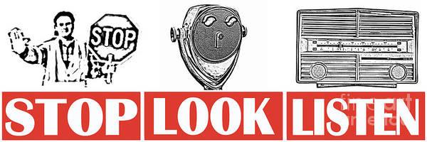 Photograph - Stop Look Listen by Edward Fielding