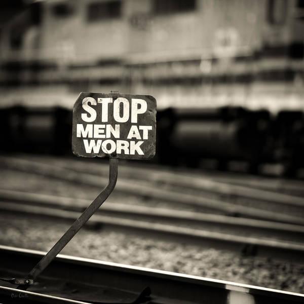 Photograph - Stop Men At Work by Bob Orsillo