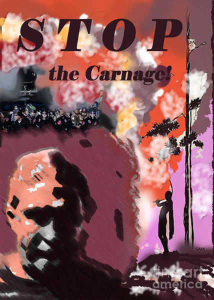 Digital Art - Stop The Carnage by Sandy McIntire
