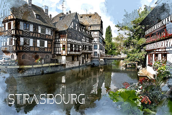 River Ill Wall Art - Painting - Strasbourg France  Text Strasbourg by Elaine Plesser