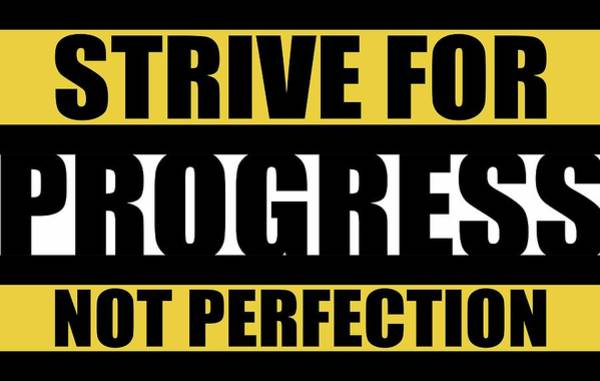 Wall Art - Digital Art - Strive For Progress Not Perfection Gym Motivational Quotes Poster by Lab No 4